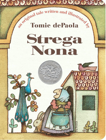An original tale written and illustrated by Tomie dePaola: Strega Nona